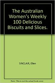 the australian women u0027s weekly 100 delicious biscuits and slices