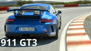 porsche gt3 reviews specs u0026 prices top speed 2018 blue porsche 911 gt3 awesome 500 hp engine sound and track