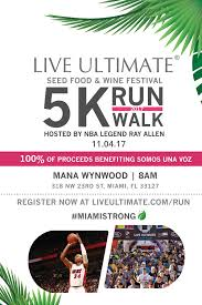 ray allen to host live ultimate seed food u0026 wine festival 5k run