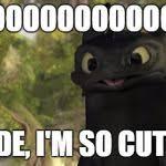 Toothless Meme - toothless cute meme generator imgflip