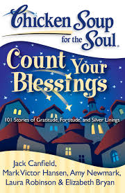soup for thanksgiving chicken soup for the soul count your blessings book by jack