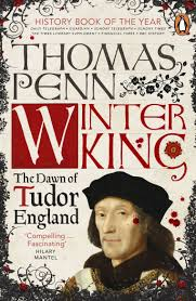 Tudor King by Winter King The Dawn Of Tudor England Amazon Co Uk Thomas Penn