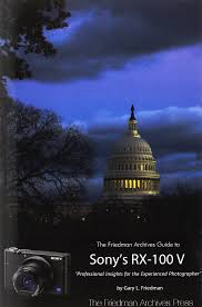 garys guide the friedman archives guide to sony u0027s rx 100 v b u0026w edition gary