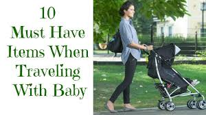 traveling with a baby images 10 items you must have when traveling with your baby rustic baby jpg
