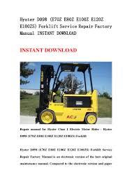 hyster d098 e70 z e80z e100z e120z e100zs forklift service repair f u2026
