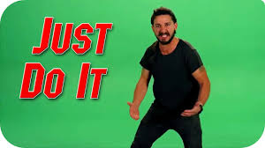 Do It Meme - shia labeouf just do it wallpaper 69 images