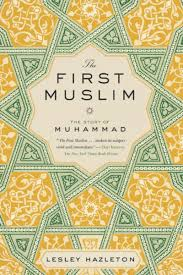 the first muslim ebook by lesley hazleton 9781101602003