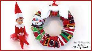 elf on the shelf craft sock wreath youtube