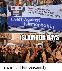 Lgbt Memes - no to islamophobia no to racism fascism yes to equality