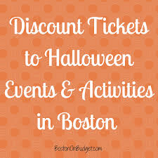 discounts to halloween events in boston boston on budget