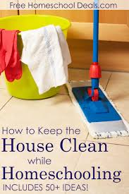 how to keep the house clean while homeschooling includes 50