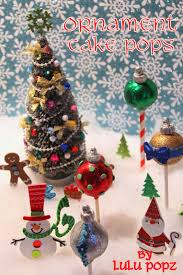 ornaments cake pops pint sized baker