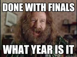 Meme Of The Week - what year is it finals week know your meme