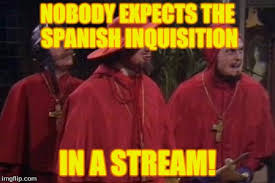 Spanish Inquisition Meme - i made a monty python stream https imgflip com m montypython