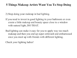lighting for makeup artists 5 things makeup artists want you to stop doing luminess air