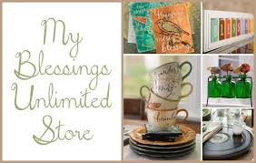 Blessings Unlimited Home Decor My New Blessings Unlimited Business My Home Sweet Home