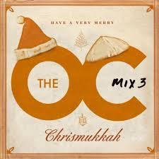 the o c mix 3 a merry chrismukkah u s