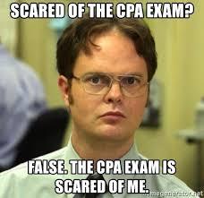 Cpa Exam Meme - scared of the cpa exam false the cpa exam is scared of me false
