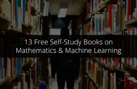 13 free self study books on mathematics machine learning u0026 deep