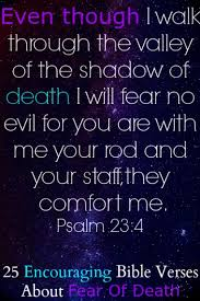 Scriptures Of Comfort In Death Fear Of Death Quote Jpg