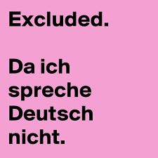 ich spr che excluded da ich spreche nicht post by sojourner on