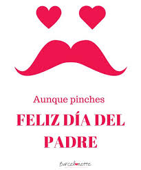 160 best feliz dia del padre images on pinterest father happy