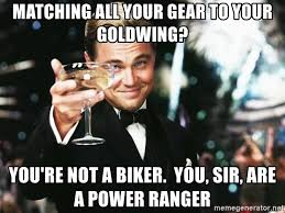 Power Rangers Meme Generator - matching all your gear to your goldwing you re not a biker you