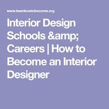 How Do I Become An Interior Designer by What Can I Do With An Interior Design Degree Excellent Interior