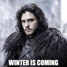 Winter Is Coming Meme Generator - winter is coming imgflip