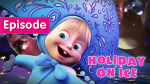masha bear holiday ice episode 10