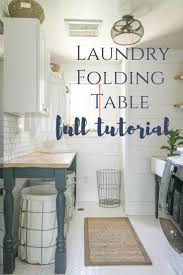 the perfect diy laundry folding table laundry folding tables