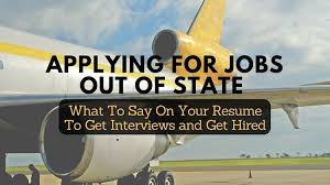 applying for jobs out of state this resume tip can help