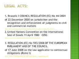 Council Regulation Ec No 44 2001 Brussels Cases Of International Contracts Ppt