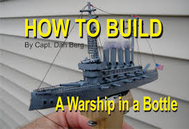 ship in a how to build a ship in a bottle replica of a warship