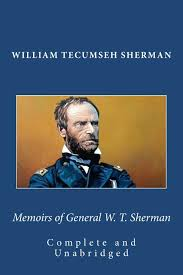 memoirs of general w t sherman complete and unabridged