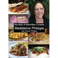 mauritian cuisine 100 easy recipes booktopia the best of mauritian cuisine history of mauritian