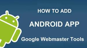 webmaster how to add android application to google webmaster tools youtube how to add android application to google webmaster tools