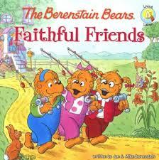 barenstein bears living lights the berenstain bears faithful friends jan