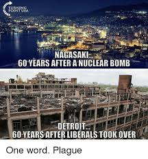 Detroit Meme - turning point usa 60 years after a nuclear bomb detroit 60 years