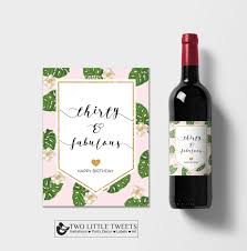 birthday cheers thirty and fabulous wine label printable tropical wine label