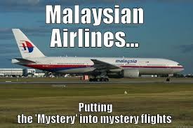 Malaysia Airlines Meme - malaysian airlines mystery flights quickmeme