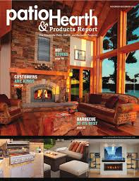 Hearth And Patio Johnson City Tennessee by Patio U0026 Hearth Products Report November December 2014 By Peninsula