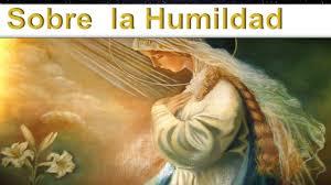 imagenes catolicas de humildad sobre la humildad predicas católicas 2017 youtube