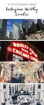 Chicago Trolley Tour Map by Top 25 Best Chicago Attractions Ideas On Pinterest Visit