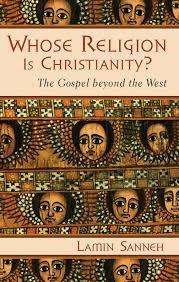 whose religion is christianity lamin sanneh eerdmans