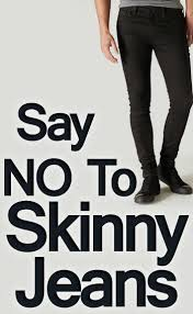 Guys Wearing Skinny Jeans Say No To Skinny Jeans Why Men Should Not Wear Tight Fitting