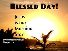 a blessed day with jesus the morning christian cards