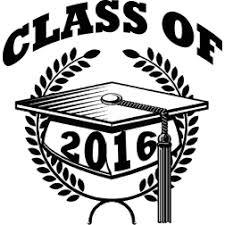 class of 2016 graduation graduation class of 2016 give me graduation 2016
