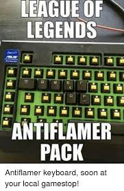 Meme Keyboard - league of legends antiflamer pack antiflamer keyboard soon at your