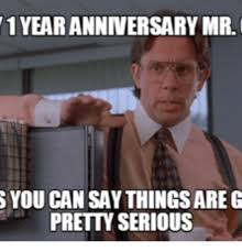 Anniversary Meme - 25 best memes about happy 1 year work anniversary happy 1